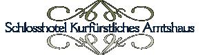 hotellogo Schloßhotel Kurfürstliches Amtshaushotel logo