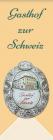 Gasthof zur Schweiz hotel logohotel logo